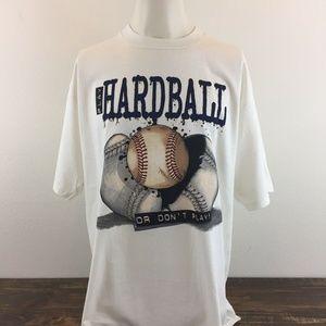 "Jerzees ""Play Hardball Or Don't Play"" T-Shirt"